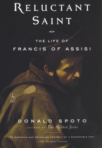 Reluctant Saint The Life of Francis of Assisi  2013 9780142196250 Front Cover