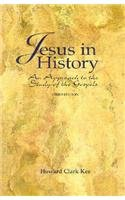 Jesus in History An Approach to the Study of the Gospels 3rd 1996 (Revised) 9780155011250 Front Cover