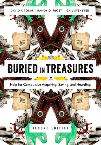Buried in Treasures Help for Compulsive Acquiring, Saving, and Hoarding 2nd 2013 edition cover