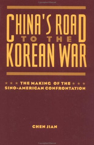 China's Road to the Korean War The Making of the Sino-American Confrontation  1997 edition cover
