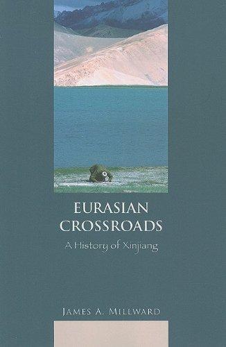 Eurasian Crossroads A History of Xinjiang  2017 9780231139250 Front Cover
