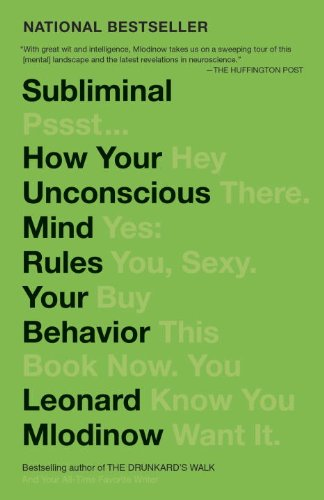Subliminal How Your Unconscious Mind Rules Your Behavior N/A 9780307472250 Front Cover