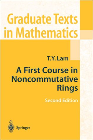 First Course in Noncommutative Rings  2nd 2001 (Revised) edition cover