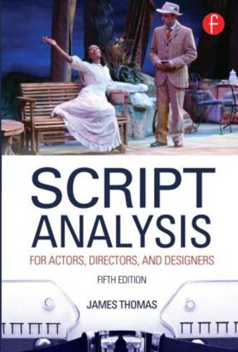 Script Analysis for Actors, Directors, and Designers  5th 2014 (Revised) edition cover