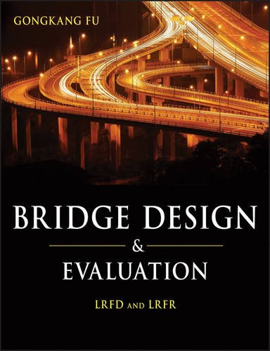 Bridge Design and Evaluation LRFD and LRFR  2013 edition cover