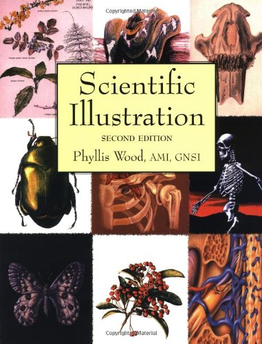 Scientific Illustration A Guide to Biological, Zoological, and Medical Rendering Techniques, Design, Printing, and Display 2nd 1994 (Revised) edition cover