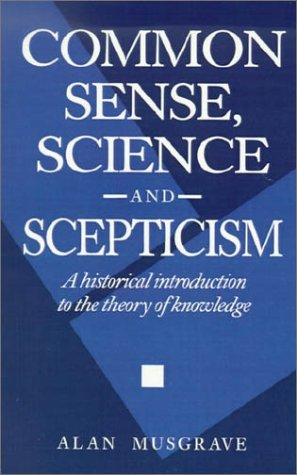 Common Sense, Science and Scepticism A Historical Introduction to the Theory of Knowledge  1993 9780521436250 Front Cover