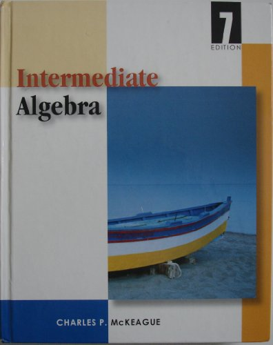 Intermediate Algebra (With Digital Video Companion, BCA Tutorial, and InfoTrac) 7th 2004 edition cover