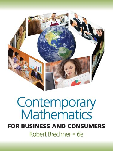 Contemporary Mathematics for Business and Consumers  6th 2012 9780538481250 Front Cover