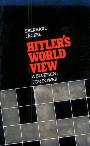 Hitler's World View A Blueprint for Power  1981 edition cover