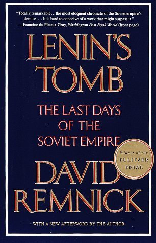 Lenin's Tomb The Last Days of the Soviet Empire N/A edition cover