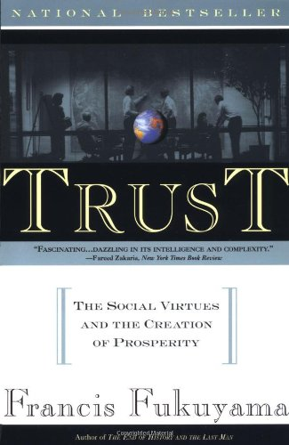 Trust Human Nature and the Reconstitution of Social Order  1996 edition cover