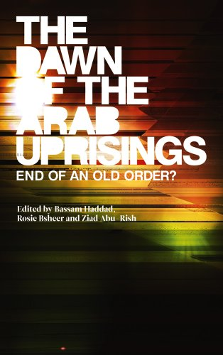 Dawn of the Arab Uprisings End of an Old Order?  2012 9780745333250 Front Cover
