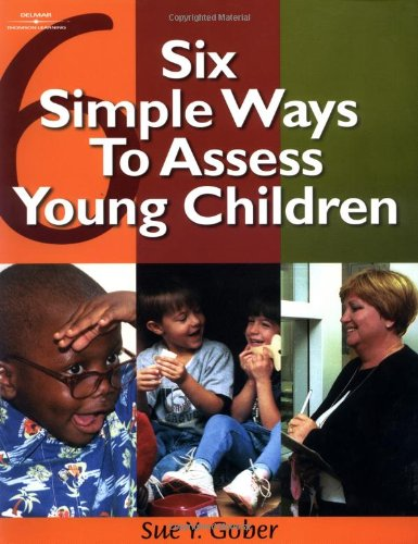 Six Simple Ways to Assess Young Children   2002 edition cover
