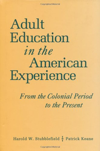 Adult Education in the American Experience From the Colonial Period to the Present  1994 edition cover