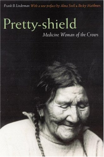 Pretty-Shield Medicine Woman of the Crows 2nd 2003 (Revised) edition cover