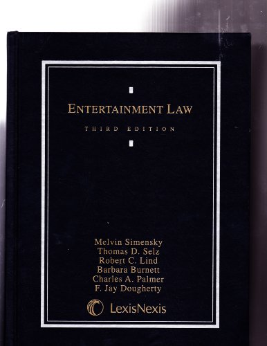 Entertainment Law  3rd 2002 (Revised) edition cover