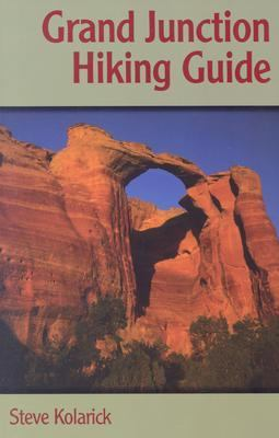 Grand Junction Hiking Guide   2001 9780871089250 Front Cover