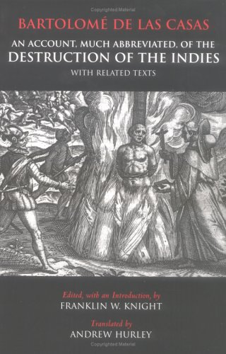 Account, Much Abbreviated, of the Destruction of the Indies And Related Texts  2003 edition cover