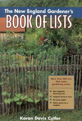 New England Gardener's Book of Lists   2000 9780878332250 Front Cover