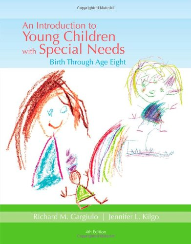 An Introduction to Young Children With Special Needs: Birth Through Age Eight  2013 edition cover