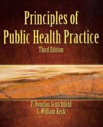 Principles of Public Health Practice  3rd 2009 edition cover
