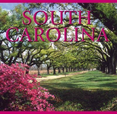 South Carolina   2005 9781552857250 Front Cover