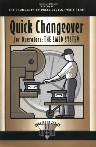 Quick Changeover for Operators The SMED System  1996 edition cover