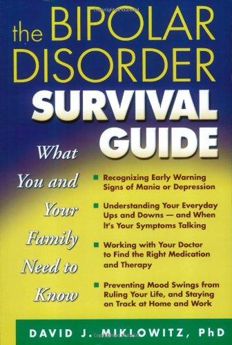 Bipolar Disorder Survival Guide What You and Your Family Need to Know  2002 edition cover