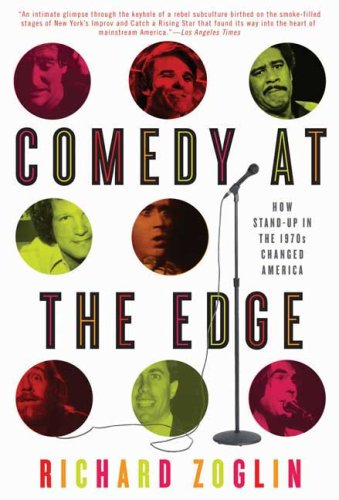 Comedy at the Edge How Stand-Up in the 1970s Changed America N/A edition cover