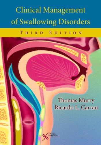 Clinical Management of Swallowing Disorders  3rd 2012 edition cover