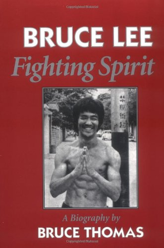 Bruce Lee Fighting Spirit - A Biography N/A edition cover