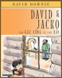 David and Jacko Lao Gac Cong Va con Ran (Vietnamese Edition) N/A 9781922159250 Front Cover