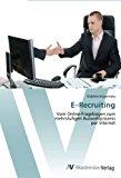 E-Recruiting: Vom Online-Fragebogen zum  mehrstufigen Auswahlprozess  per Internet N/A edition cover
