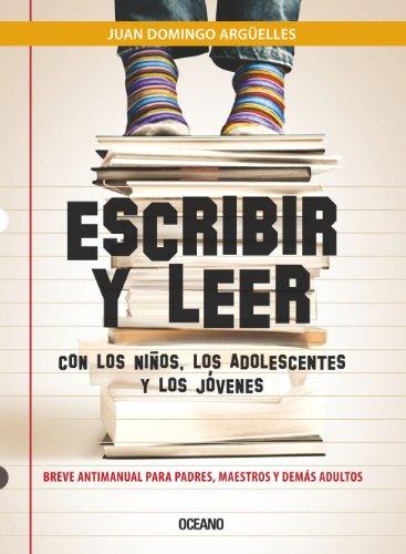 Escribir y leer con los ninos, los adolescentes y los jovenes / Writing and reading with children, adolescents and young:   2011 edition cover