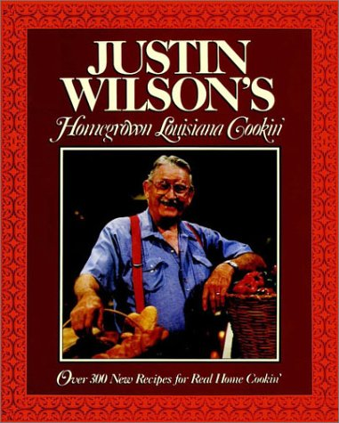 Justin Wilson's Homegrown Louisiana Cookin'   1990 9780026301251 Front Cover