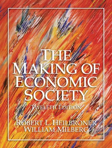 Making of Economic Society  12th 2007 (Revised) edition cover