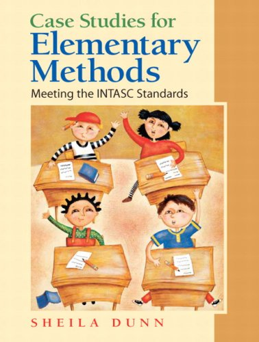 Case Stories for Elementary Methods Meeting the INTASC Standards  2010 edition cover