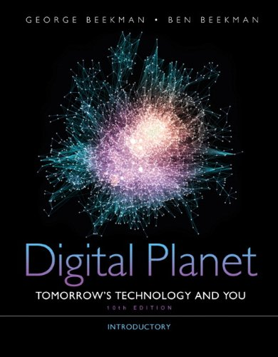 Digital Planet Tomorrow's Technology and You, Introductory 10th 2012 (Revised) edition cover