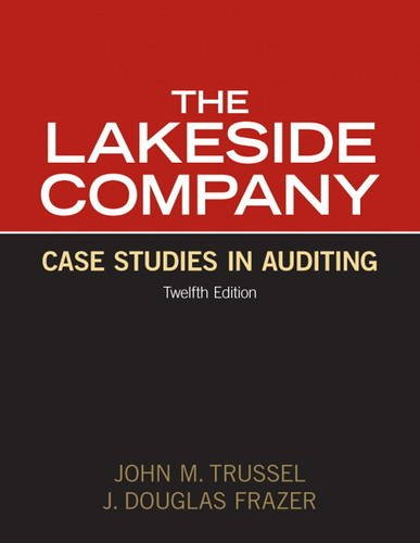Lakeside Company Case Studies in Auditing 12th 2012 (Revised) edition cover