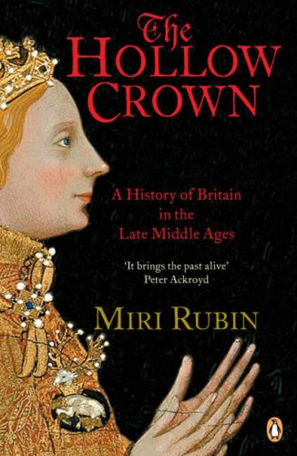 Hollow Crown A History of Britain in the Late Middle Ages  2006 (Revised) edition cover