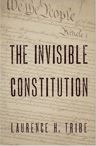 Invisible Constitution   2008 9780195304251 Front Cover