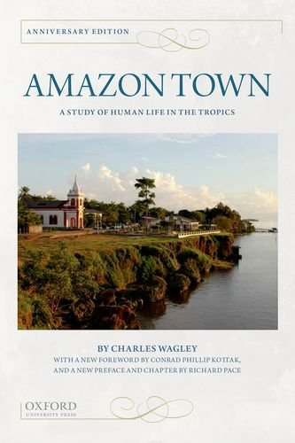 Amazon Town A Study of Human Life in the Tropics 2nd 2014 edition cover
