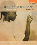 African Americans A Concise History, Volume 2 Plus NEW MyHistoryLab with EText -- Access Card Package 5th 2014 9780205971251 Front Cover