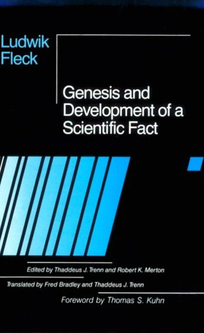Genesis and Development of a Scientific Fact   1981 9780226253251 Front Cover