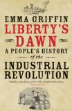 Liberty′s Dawn A People′s History of the Industrial Revolution  2014 edition cover