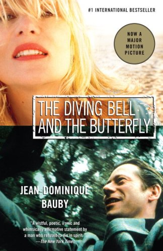Diving Bell and the Butterfly A Memoir of Life in Death Movie Tie-In  edition cover