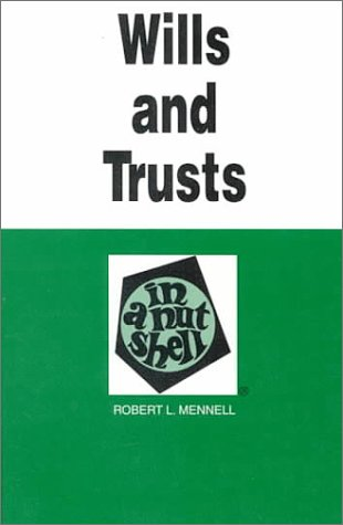 Wills and Trusts in a Nutshell  2nd 1994 (Revised) edition cover