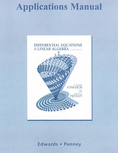 Applications Manual for Differential Equations and Linear Algebra  3rd 2010 edition cover