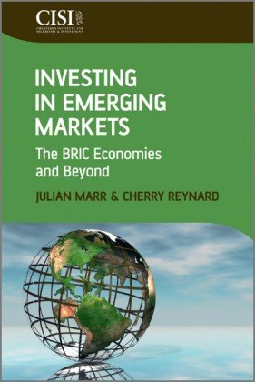 Investing in Emerging Markets The BRIC Economies and Beyond  2010 edition cover